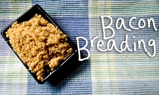 Bacon Breading Recipe